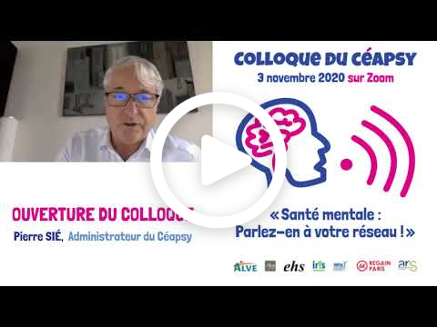 Intervention d'ouverture de Pierre SIÉ, administrateur du Céapsy